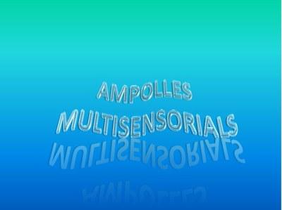 Ampolles multisensorials