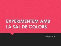 Experimentem amb la sal de colors