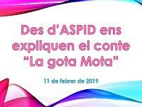 """Des d'ASPID ens expliquen el conte """"La gota Mota"""""""