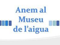 Sortida Museu de l'aigua