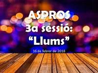 ASPROS -  3a Sessió: Llums