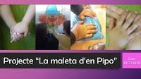 """Projecte """"La maleta d'en Pipo"""""""