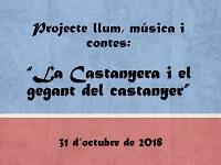 """Projecte llum, música i contes: """"la castanyera i el gegant del castanyer"""""""
