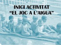 """Imatge del event Inici activitat : """"El joc a l'aigua"""""""