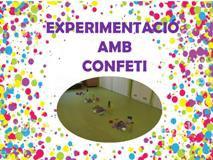 Experimentació amb confeti