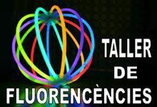 Taller de fluorescències