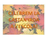 Celebrem la Castanyada a l'escola